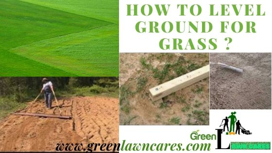 how to level the ground for grasses